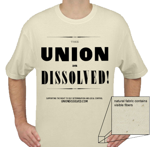 Union is dissolved t-shirt